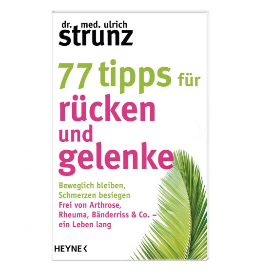 77 Tipps für Rücken und Gelenke - Strunz Buch