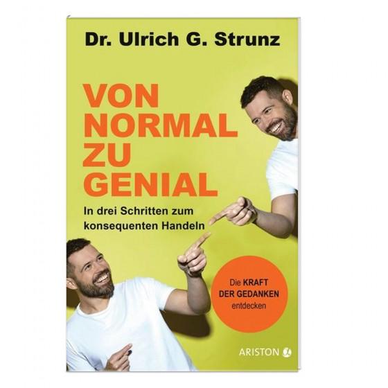 von-normal-zu-genial-dr-ulrich-g-strunz