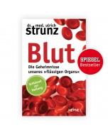 blut-die-geheimnisse-unseres-fluessigen-organs-strunz-buch